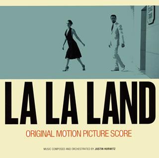 【メール便送料無料】「ラ・ラ・ランド」オリジナル・サウンドトラック(スコア)[CD]【K2017/3/15発売】