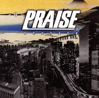 【メール便送料無料】PRAISE / NEXTAGE[CD]【J2017/3/29発売】