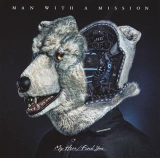 【メール便送料無料】MAN WITH A MISSION / My Hero / Find You [CD+DVD][2枚組][初回出荷限定盤]【J2017/11/1発売】