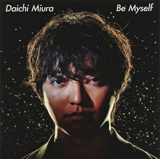 【メール便送料無料】三浦大知 / Be Myself [CD+DVD][2枚組][初回出荷限定盤]【J2018/8/22発売】