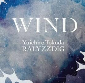 【国内盤CD】徳田雄一郎RALYZZDIG / WIND 【J2018/10/3発売】