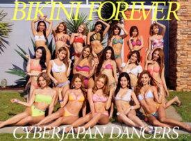 【国内盤CD】CYBERJAPAN DANCERS / BIKINI FOREVER [CD+DVD][2枚組][初回出荷限定盤]【J2019/7/17発売】
