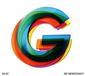 【国内盤CD】【ネコポス送料無料】GLAY / NO DEMOCRACY [CD+DVD][2枚組]【J2019/10/2発売】