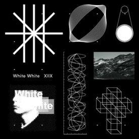 【国内盤CD】【ネコポス送料無料】XIIX / White White【J2020/1/22発売】