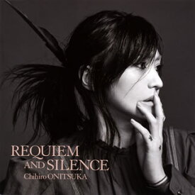 【国内盤CD】鬼束ちひろ / REQUIEM AND SILENCE[2枚組][初回出荷限定盤]【J2020/2/20発売】