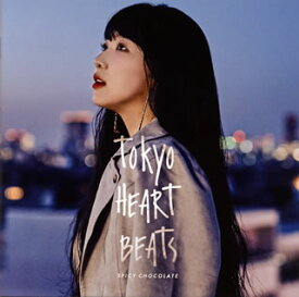 【国内盤CD】SPICY CHOCOLATE / TOKYO HEART BEATS【J2020/3/11発売】