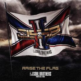 【国内盤CD】三代目 J SOUL BROTHERS from EXILE TRIBE / RAISE THE FLAG【J2020/3/18発売】