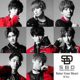 【国内盤CD】Super Break Dawn / Raise Your Heart(B Ver.)[CD]【J2020/9/16発売】