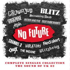 【国内盤CD】ノー・フューチャー・コンプリート・シングル・コレクション[4枚組]【K2020/9/9発売】