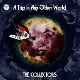【国内盤CD】THE COLLECTORS / 別世界旅行〜A Trip in Any Other World〜【J2020/11/18発売】
