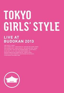 【送料無料】東京女子流 / TOKYO GIRLS' STYLE LIVE AT BUDOKAN 2013〈2枚組〉[DVD][2枚組]