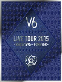 【国内盤DVD】【送料無料】V6 / LIVE TOUR 2015-SINCE 1995〜FOREVER-〈初回生産限定盤B・4枚組〉[4枚組][初回出荷限定]