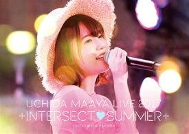 【国内盤ブルーレイ】 【送料無料】内田真礼 / UCHIDA MAAYA LIVE 2017「+INTERSECT SUMMER+」【BM2017/11/29発売】