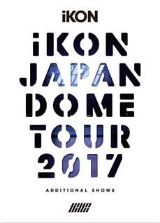 【送料無料】iKON / iKON JAPAN DOME TOUR 2017 ADDITIONAL SHOWS〈初回生産限定盤・2枚組〉(ブルーレイ)[2枚組][初回出荷限定]【BM2018/3/7発売】