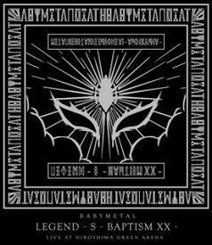 【国内盤ブルーレイ】BABYMETAL / LEGEND-S-BAPTISM XX-LIVE AT HIROSHIMA GREEN ARENA【BM2018/8/1発売】