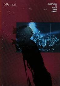 【国内盤DVD】[Alexandros] / Sleepless in Japan Tour-Final-〈2枚組〉[2枚組]【DM2020/4/1 発売】