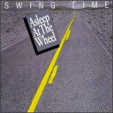 Asleep At The Wheel/Swing Time(進口盤CD)(Asleep at the Wheel)