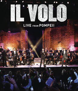 【メール便送料無料】IL VOLO / LIVE FROM POMPEII (輸入盤DVD) (イル・ヴォーロ)