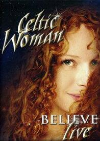 【輸入盤DVD】【ネコポス送料無料】【0】CELTIC WOMAN / BELIEVE(ケルティック・ウーマン)