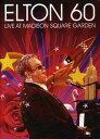 【輸入盤DVD】【ネコポス送料無料】【1】ELTON JOHN / ELTON 60: LIVE AT MADISON SQUARE GARDEN(エルトン・ジョン)【…