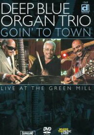 【輸入盤DVD】DEEP BLUE ORGAN TRIO / LIVE AT THE GREEN MILL
