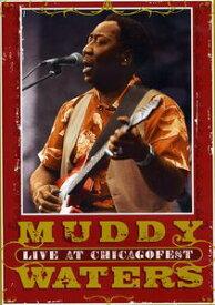 【輸入盤DVD】【ネコポス送料無料】【0】MUDDY WATERS / LIVE AT CHICAGOFEST(マディ・ウォーターズ)