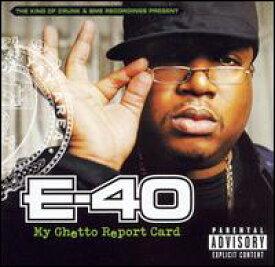 【輸入盤CD】【ネコポス送料無料】E-40 / My Ghetto Report Card (E−40)