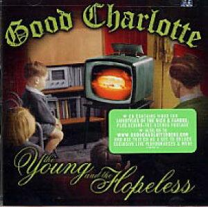 【輸入盤CD】【ネコポス送料無料】Good Charlotte / The Young And The Hopeless (グッド・シャーロット)