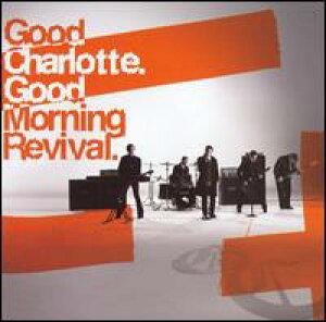 【輸入盤CD】【ネコポス100円】Good Charlotte / Good Morning Revival (グッド・シャーロット)