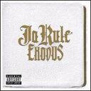 【輸入盤CD】Ja Rule / Exodus (ジャ・ルール)