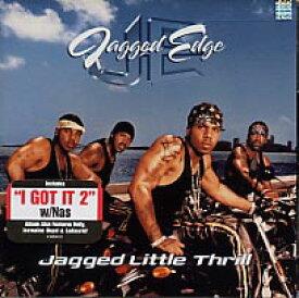 【輸入盤CD】【ネコポス100円】Jagged Edge / Jagged Little Thrill (ジャギド・エッジ)