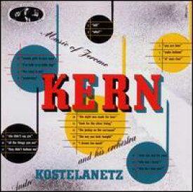 【輸入盤CD】【ネコポス送料無料】Andre Kostelanetz / Music Of Jerome Kern (アンドレ・コステラネッツ)