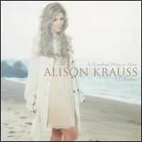 【メール便送料無料】Alison Krauss / Hundred Miles or More: A Collection (輸入盤CD) (アリソン・クラウス)