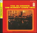 【輸入盤CD】Ramsey Lewis / The In Crowd (ラムゼイ・ルイス)