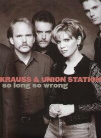 【輸入盤LPレコード】【送料無料】Alison Krauss & Union Station / So Long So Wrong(アリソン・クラウス&ユニオン・ステーション)
