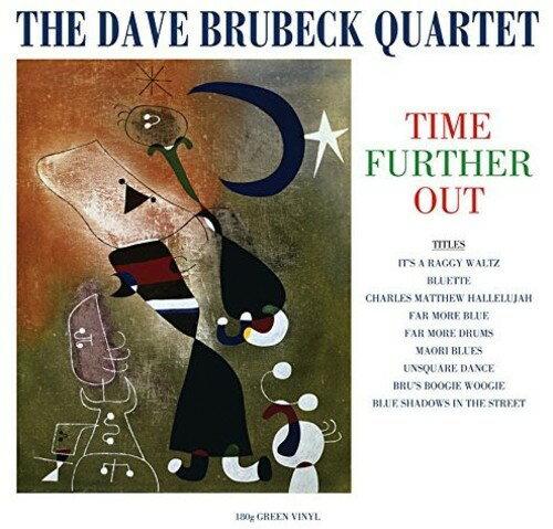 Dave Brubeck Quartet / Time Further Out (Colored Vinyl) (Green) (180gram Vinyl) (UK盤)【輸入盤LPレコード】【LP2018/1/19発売】