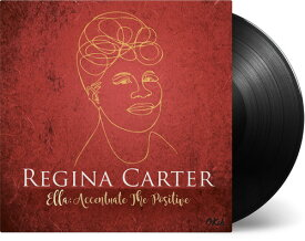 【輸入盤LPレコード】Regina Carter / Ella: Accentuate The Positive (Gatefold LP Jacket) (180gram Vinyl)【LP2017/7/21発売】(レジーナ・カーター)