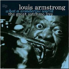 【輸入盤LPレコード】Louis Armstrong / What A Wonderful World-The Great Satchmo Live(ルイ・アームストロング)