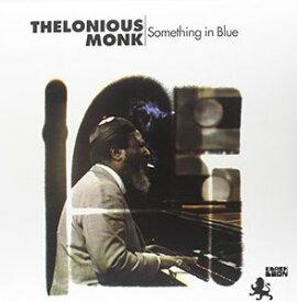 【輸入盤LPレコード】Thelonious Monk / Something In Blue (180 Gram Vinyl)(セロニアス・モンク)