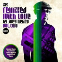 Joey Negro / Remixed With Love By Joey Negro Vol. Two Part B【輸入盤LPレコード】