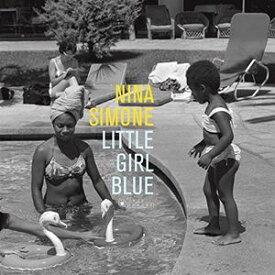 【輸入盤LPレコード】Nina Simone / Little Girl Blue (Gatefold LP Jacket) (180gram Vinyl) (スペイン盤)【LP2016/12/23発売】(ニーナ・シモン)
