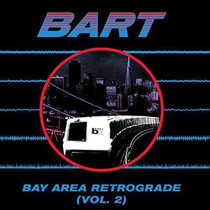VA / Bay Area Retrograde (Bart) 2【輸入盤LPレコード】