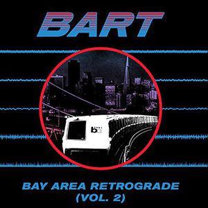 VA / Bay Area Retrograde (Bart) 2【輸入盤LPレコード】