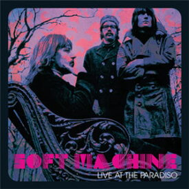 【輸入盤LPレコード】Soft Machine / Live At The Paradiso (Colored Vinyl) (Limited Edition) (Purple)【LP2017/2/3発売】(ソフト・マシン)
