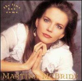 【輸入盤CD】【ネコポス送料無料】Martina McBride / The Time Has Come (マルティナ・マクブライド)