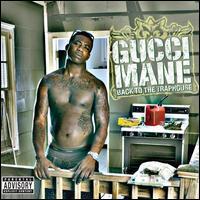 【メール便送料無料】Gucci Mane / Back To The Traphouse (輸入盤CD) (グッチ・メイン)