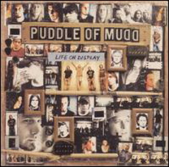 Puddle Of Mudd/Life On Display(进口盘CD)(padoru·of·maddo)