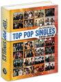【送料無料】TOPPOPSINGLES1955-2018(Hardcover)【7月下旬発売予定】