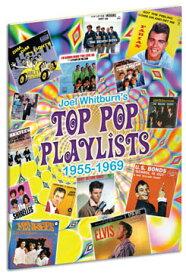 【ヒットチャート関連書籍】Top Pop Playlists 1955-1969 (Softcover)【★】