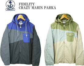 FIDELITY フィデリティ CRAZY MARIN PARKA クレイジー マリンパーカー FD71TY121 2color